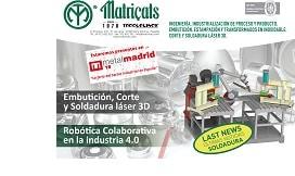 Soldadura Robotizada. Empresa líder en Embutición, Corte y Soldadura láser 3D en Metalmadrid 2018